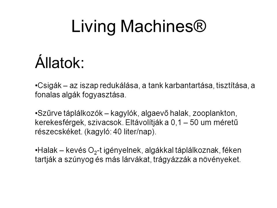 Living Machines® Állatok: