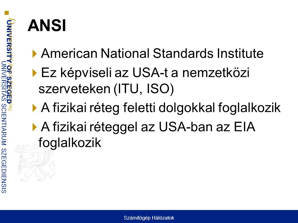 ANSI American National Standards Institute