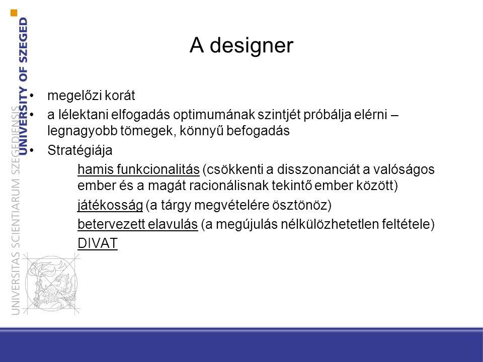 A designer megelőzi korát