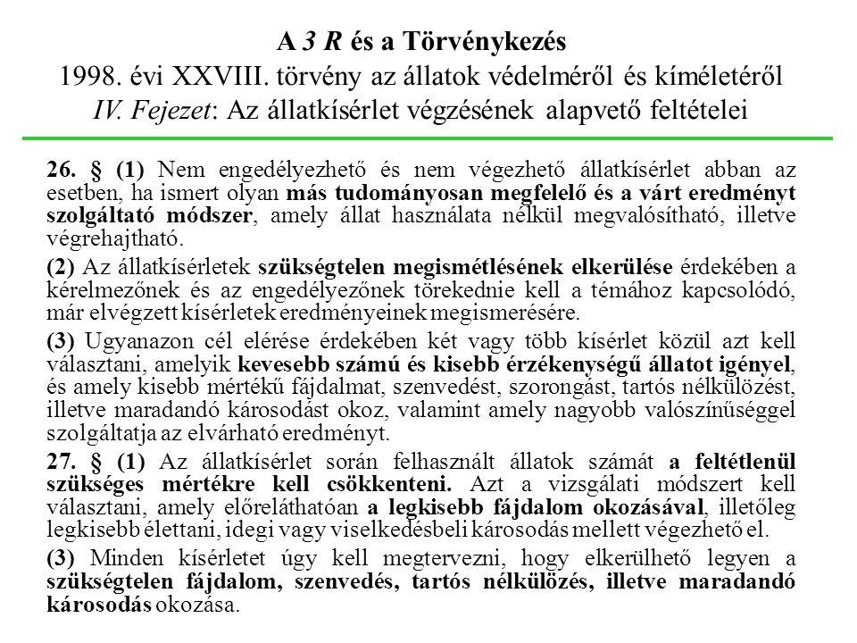 1998. évi XXVIII. törvény az állatok védelméről és kíméletéről