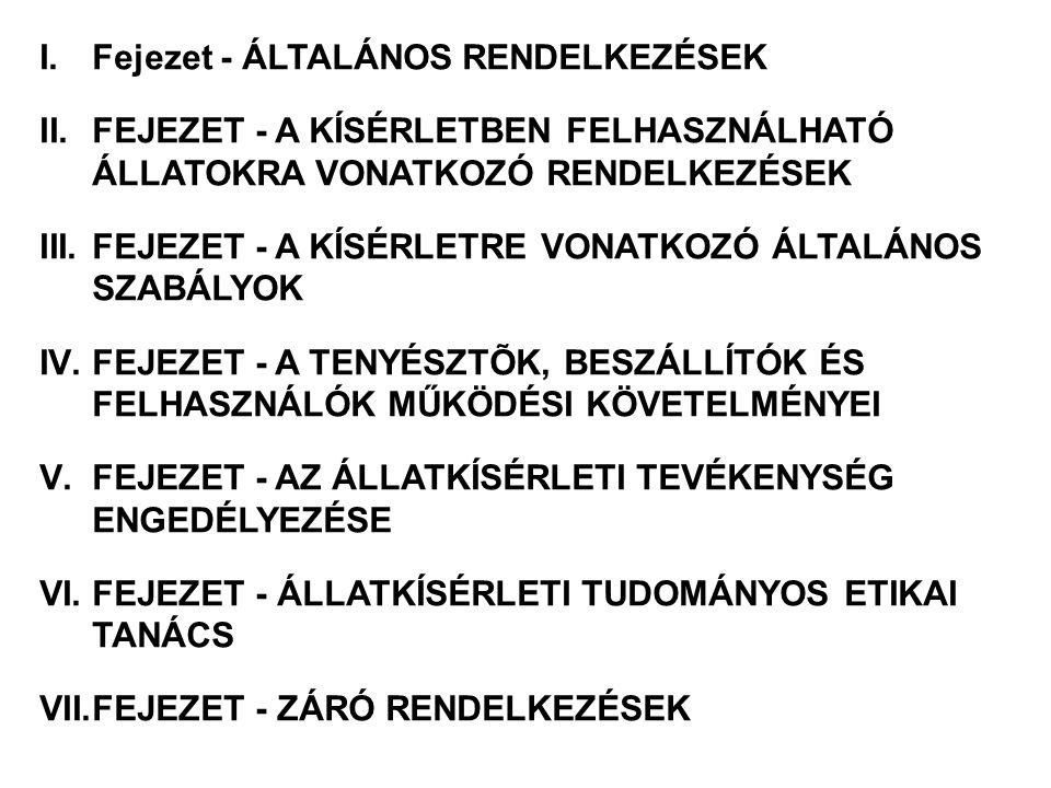 Fejezet - ÁLTALÁNOS RENDELKEZÉSEK