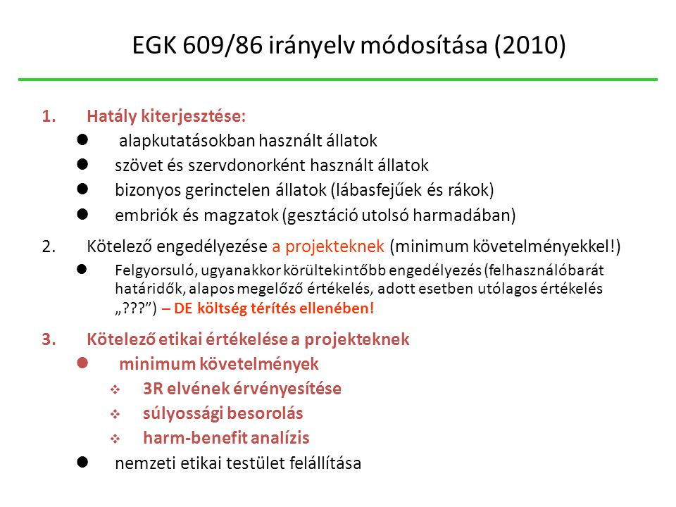 EGK 609/86 irányelv módosítása (2010)