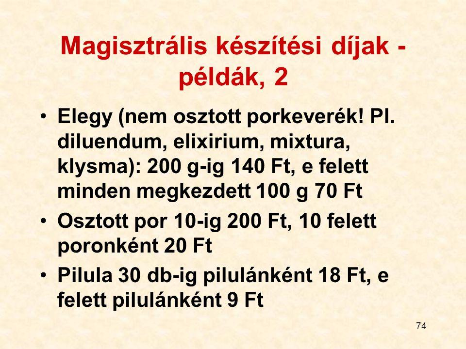 Magisztrális készítési díjak - példák, 2