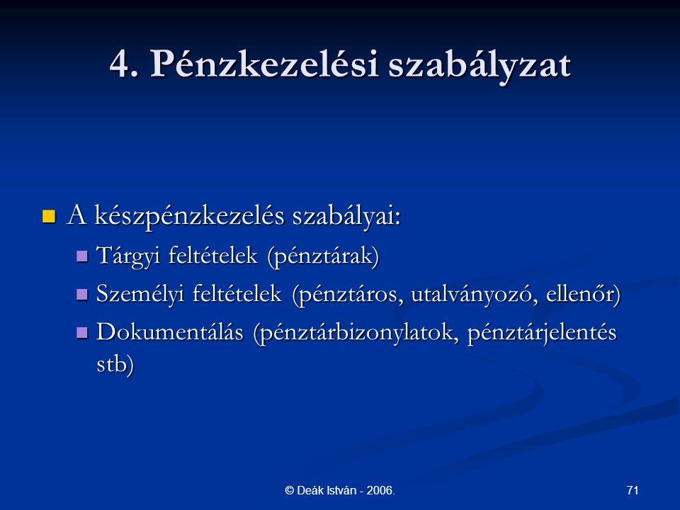 4. Pénzkezelési szabályzat