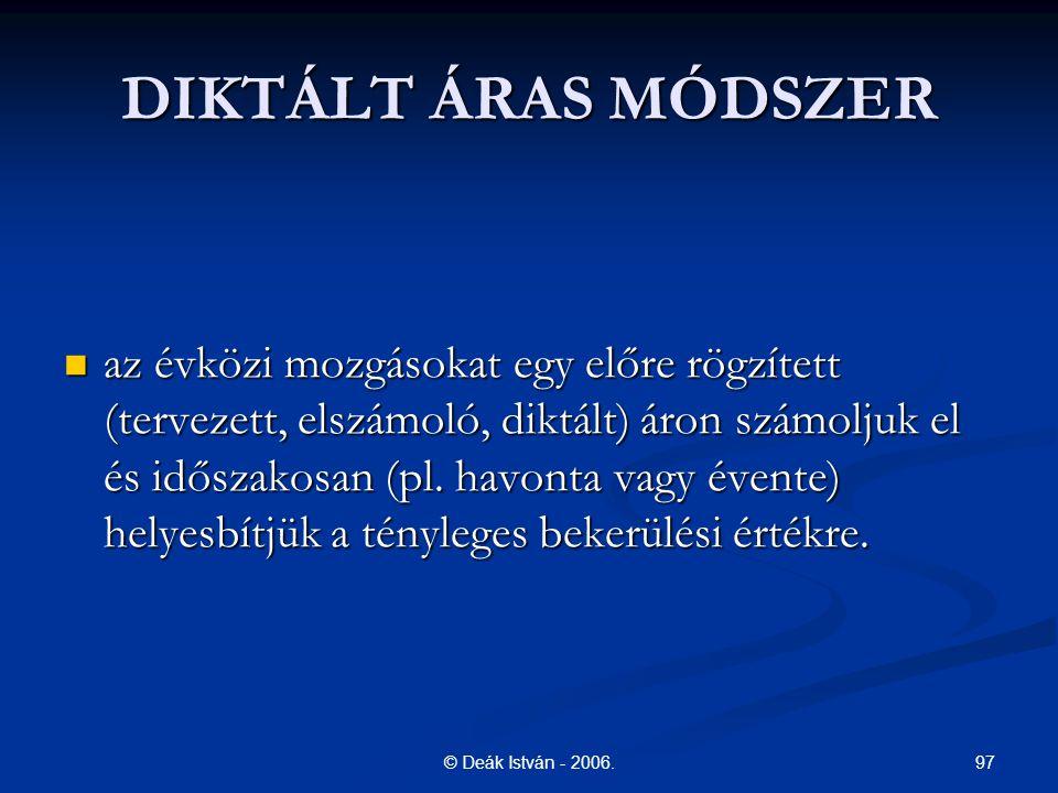 DIKTÁLT ÁRAS MÓDSZER