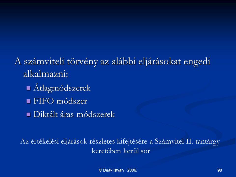 Az értékelési eljárások részletes kifejtésére a Számvitel II. tantárgy