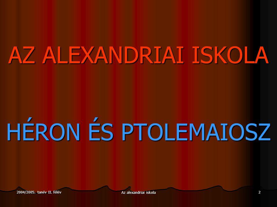 AZ ALEXANDRIAI ISKOLA HÉRON ÉS PTOLEMAIOSZ
