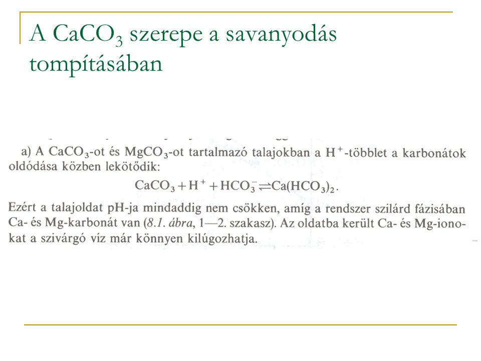 A CaCO3 szerepe a savanyodás tompításában