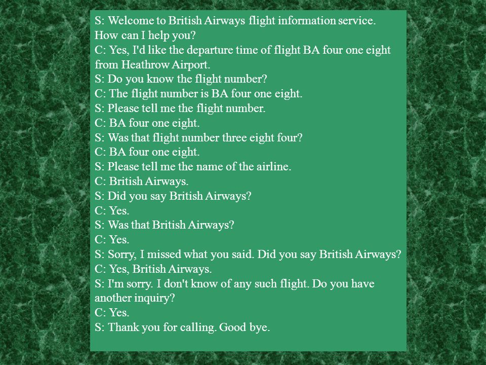 S: Welcome to British Airways flight information service