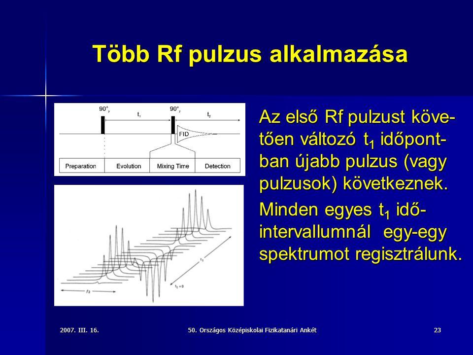 Több Rf pulzus alkalmazása