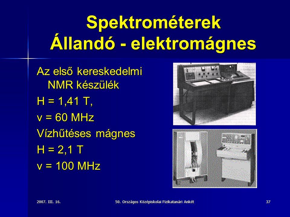 Spektrométerek Állandó - elektromágnes