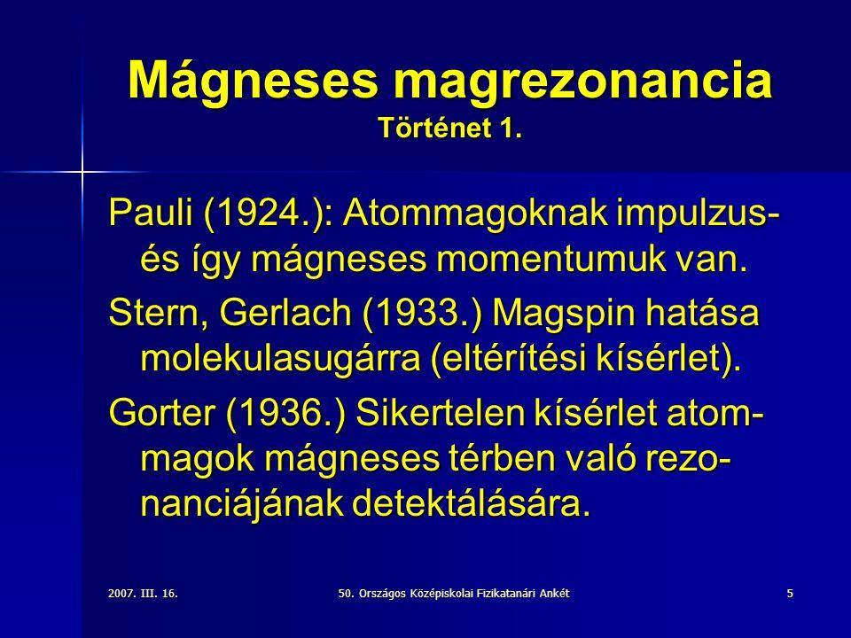 Mágneses magrezonancia Történet 1.