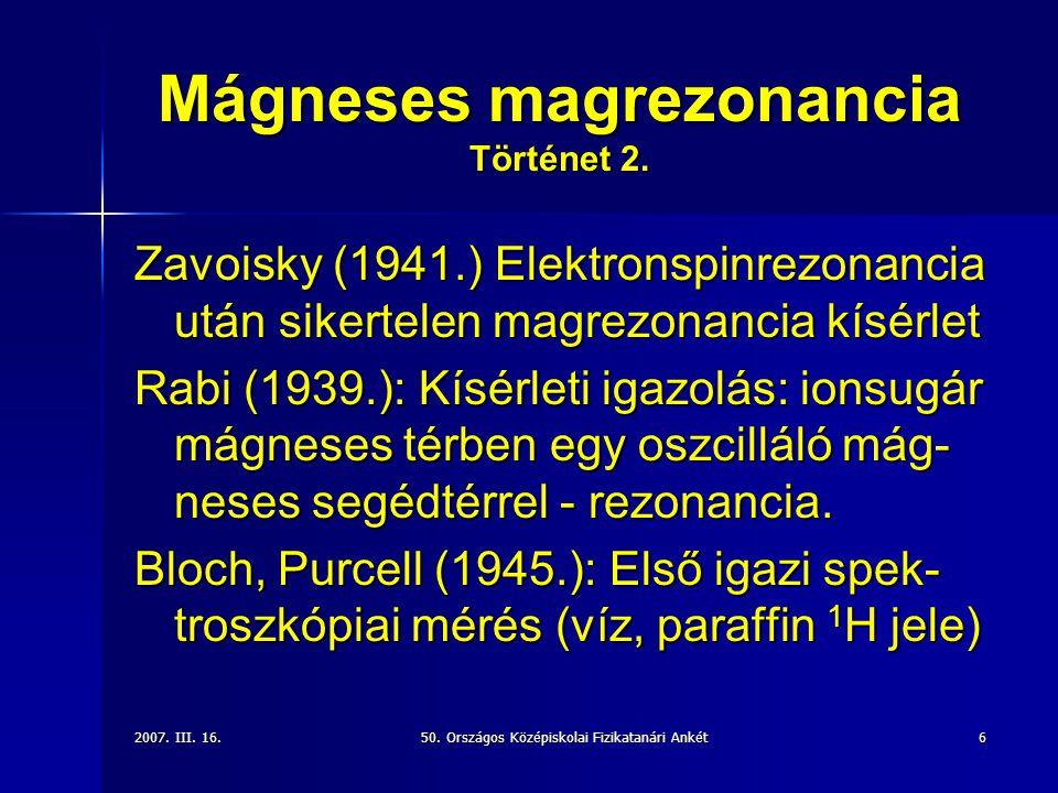 Mágneses magrezonancia Történet 2.