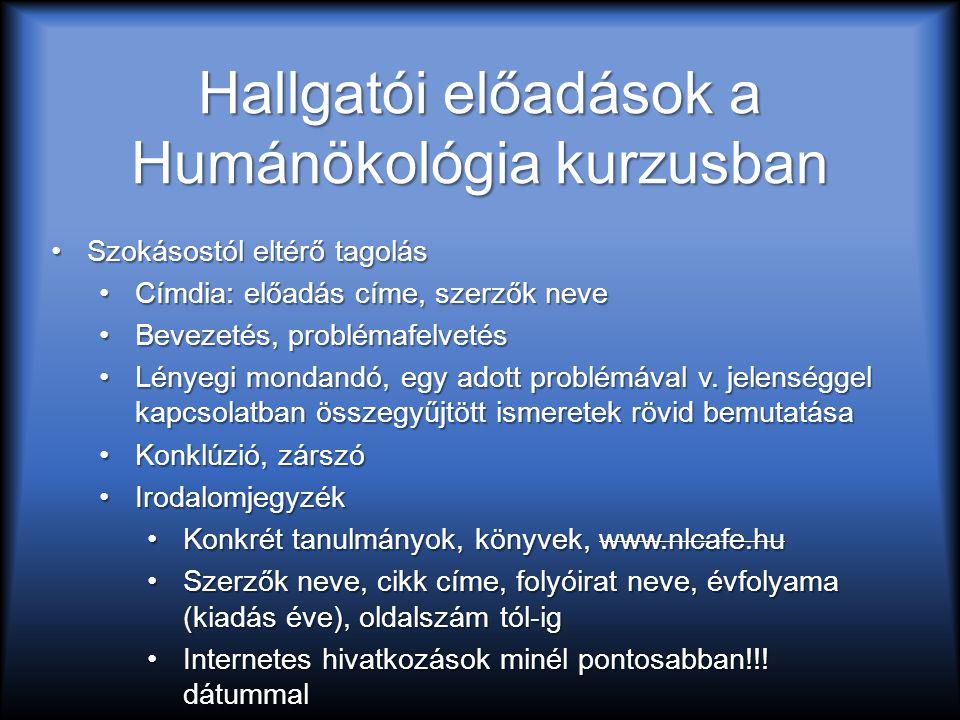 Hallgatói előadások a Humánökológia kurzusban