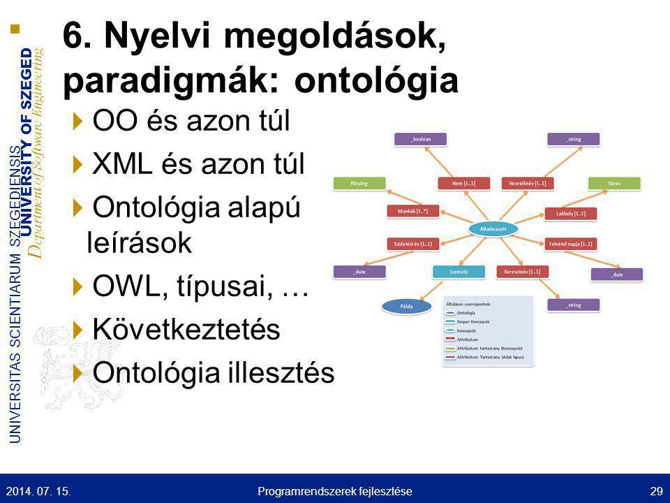6. Nyelvi megoldások, paradigmák: ontológia