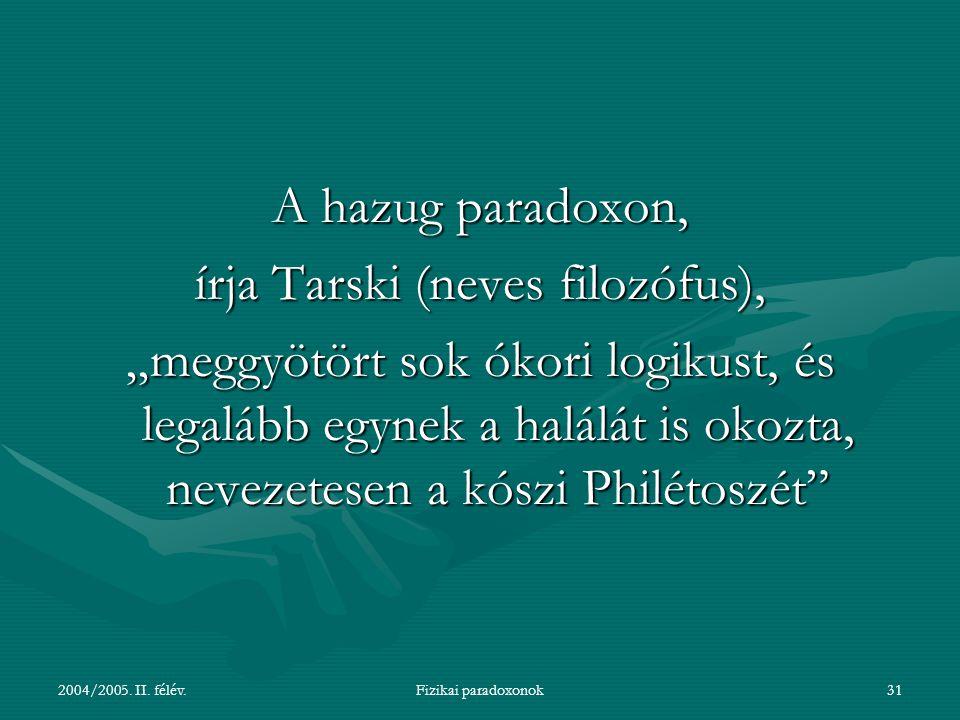 írja Tarski (neves filozófus),