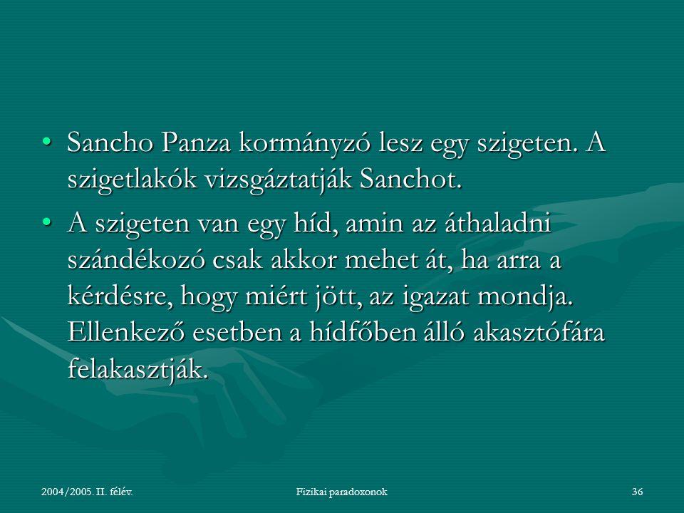 Sancho Panza kormányzó lesz egy szigeten