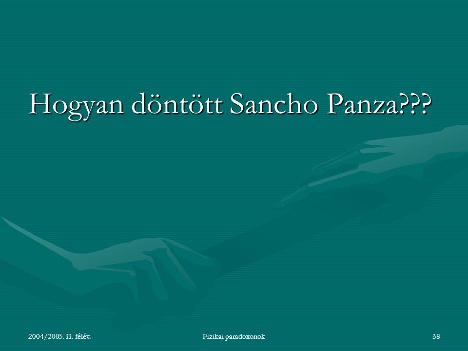 Hogyan döntött Sancho Panza