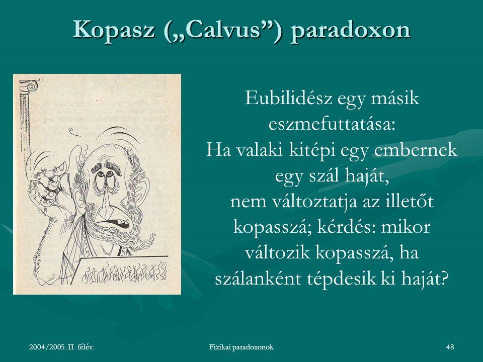 """Kopasz (""""Calvus ) paradoxon"""
