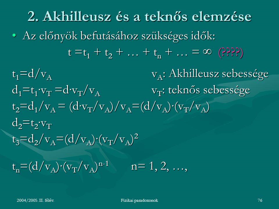 2. Akhilleusz és a teknős elemzése