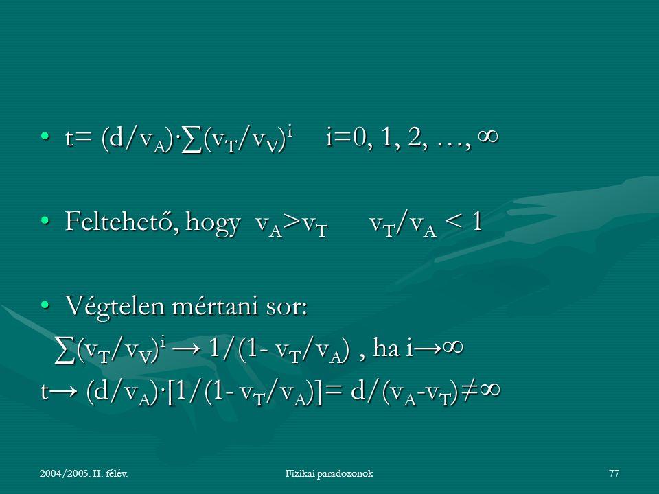 t= (d/vA)∙∑(vT/vV)i i=0, 1, 2, …, ∞
