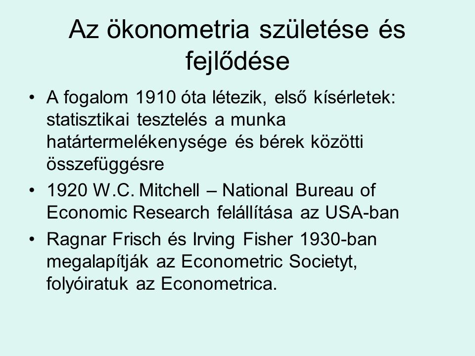 Az ökonometria születése és fejlődése