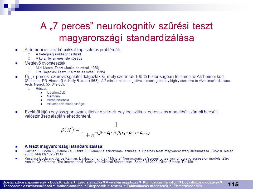 """A """"7 perces neurokognitív szűrési teszt magyarországi standardizálása"""