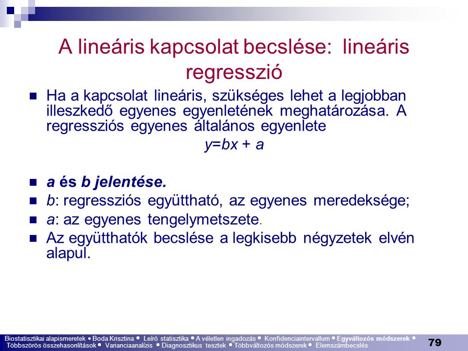 A lineáris kapcsolat becslése: lineáris regresszió