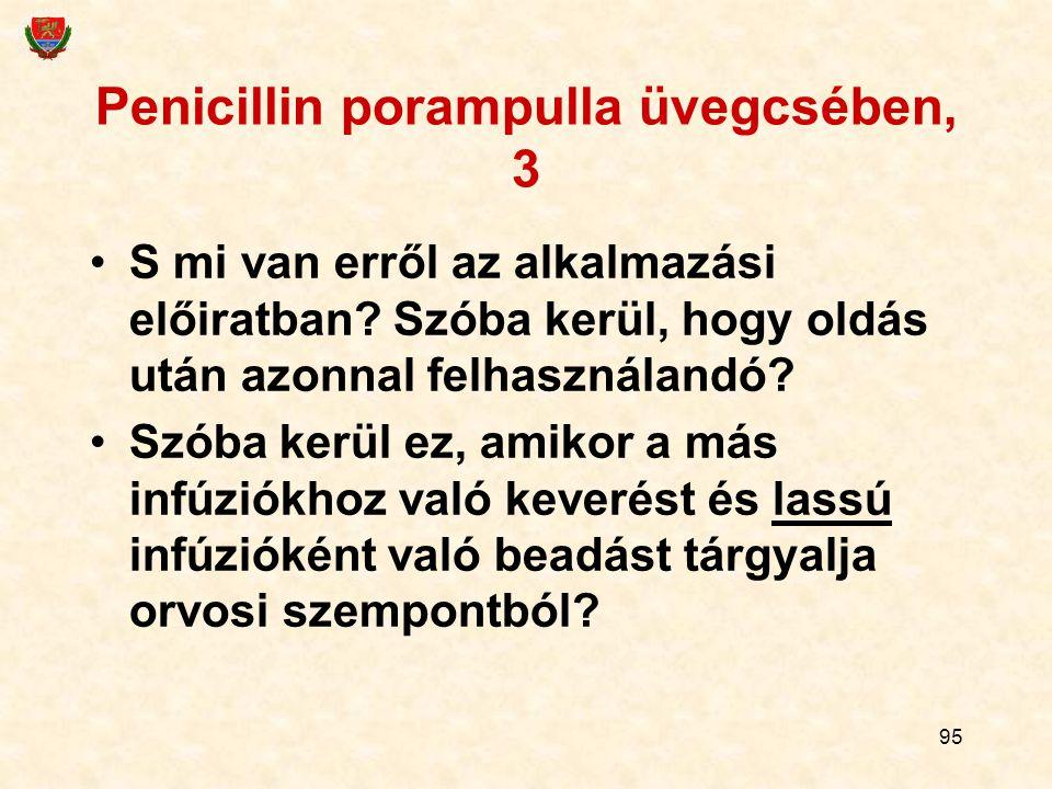 Penicillin porampulla üvegcsében, 3
