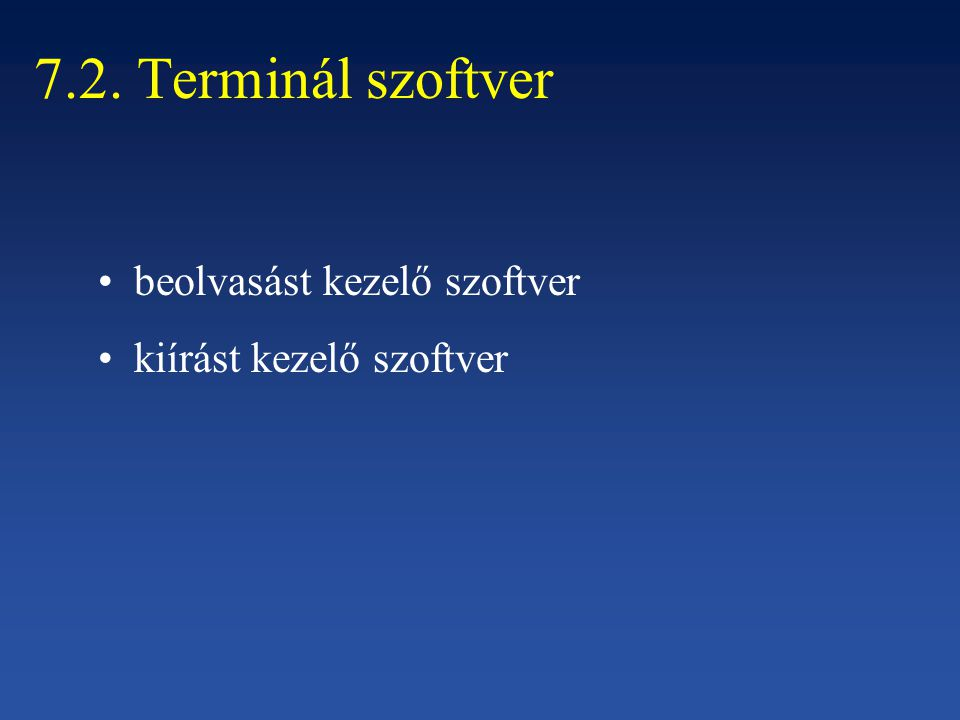 7.2. Terminál szoftver beolvasást kezelő szoftver