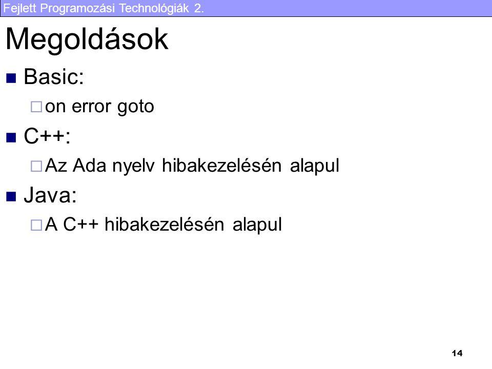 Megoldások Basic: C++: Java: on error goto