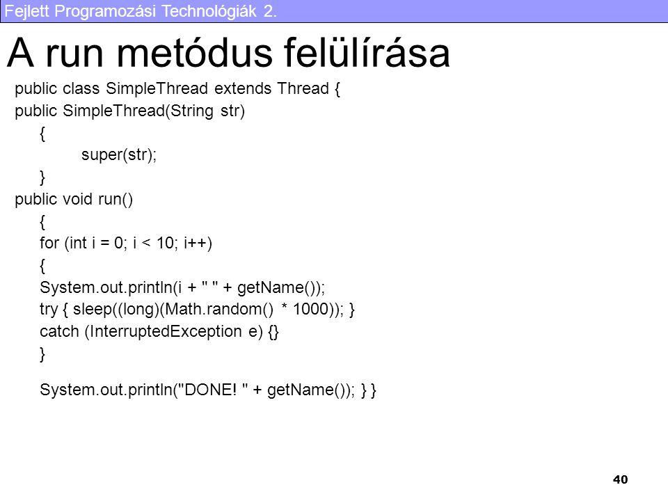 A run metódus felülírása