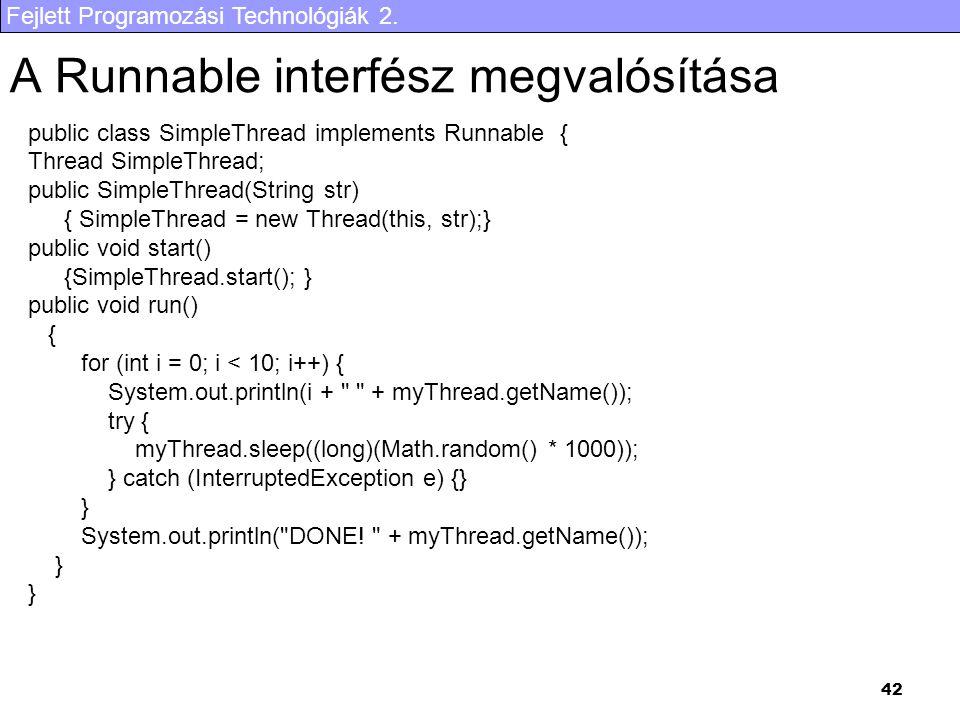 A Runnable interfész megvalósítása