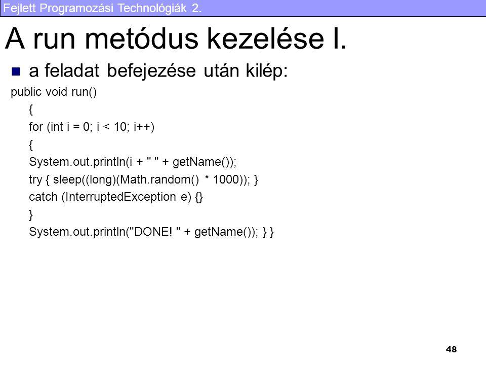 A run metódus kezelése I.