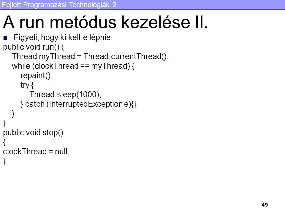 A run metódus kezelése II.