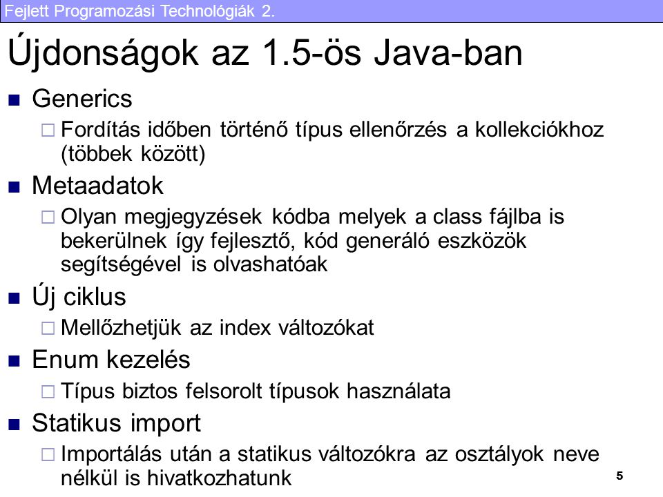 Újdonságok az 1.5-ös Java-ban