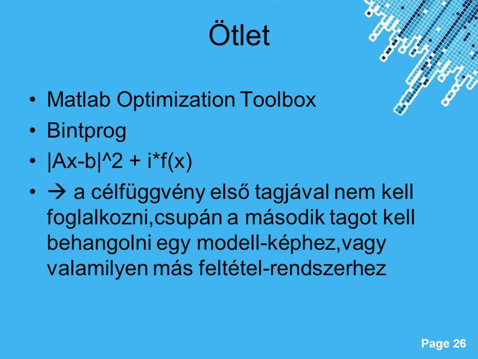 Ötlet Matlab Optimization Toolbox Bintprog |Ax-b|^2 + i*f(x)
