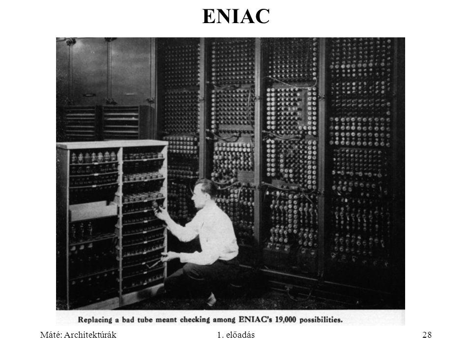 ENIAC 33-34 Máté: Architektúrák 1. előadás