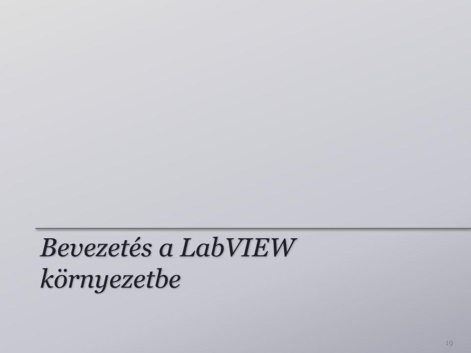 Bevezetés a LabVIEW környezetbe