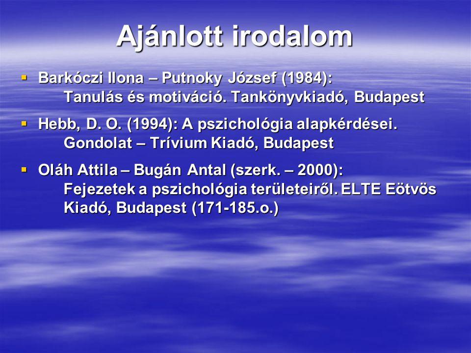Ajánlott irodalom Barkóczi Ilona – Putnoky József (1984):
