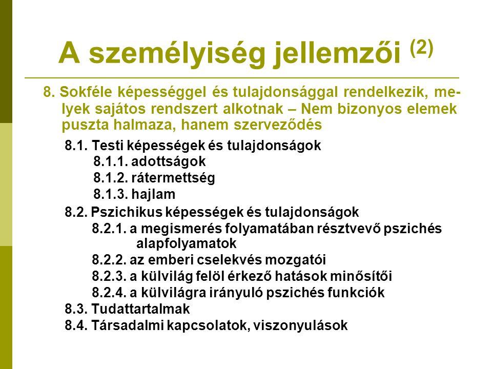 A személyiség jellemzői (2)