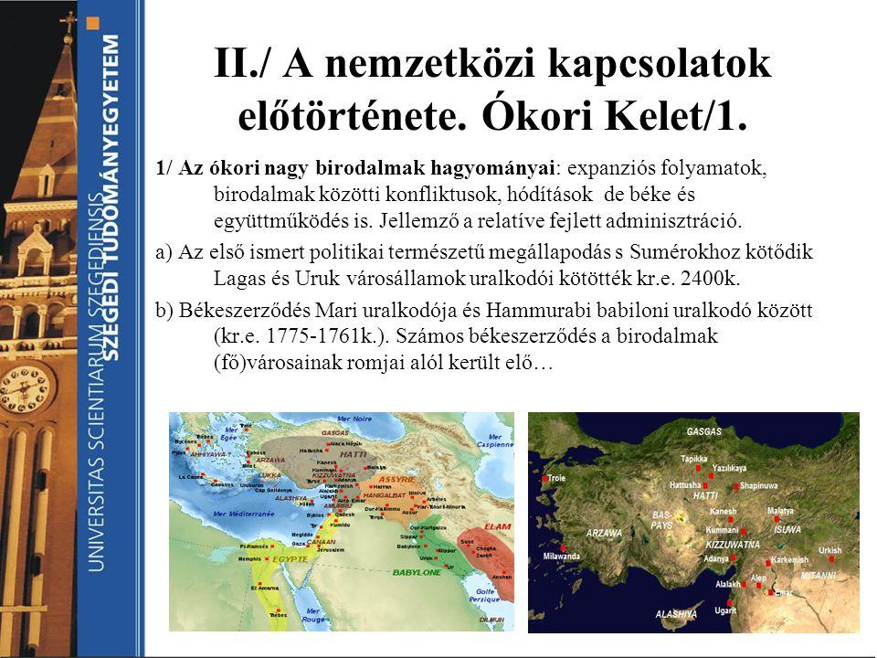 II./ A nemzetközi kapcsolatok előtörténete. Ókori Kelet/1.