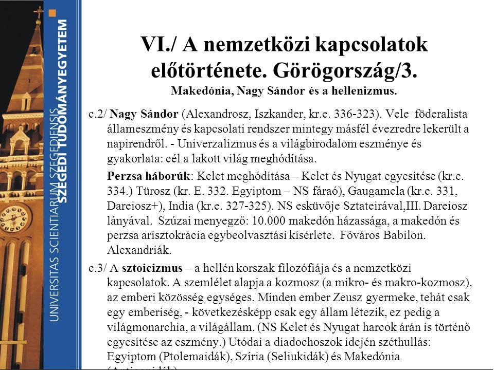 VI. / A nemzetközi kapcsolatok előtörténete. Görögország/3