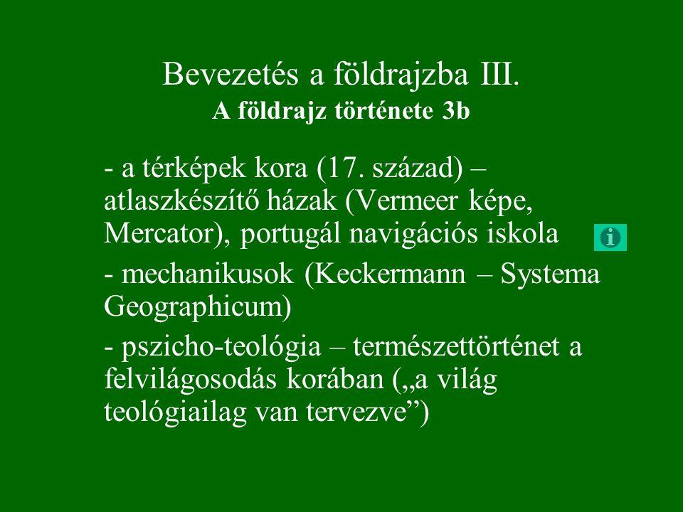 Bevezetés a földrajzba III. A földrajz története 3b