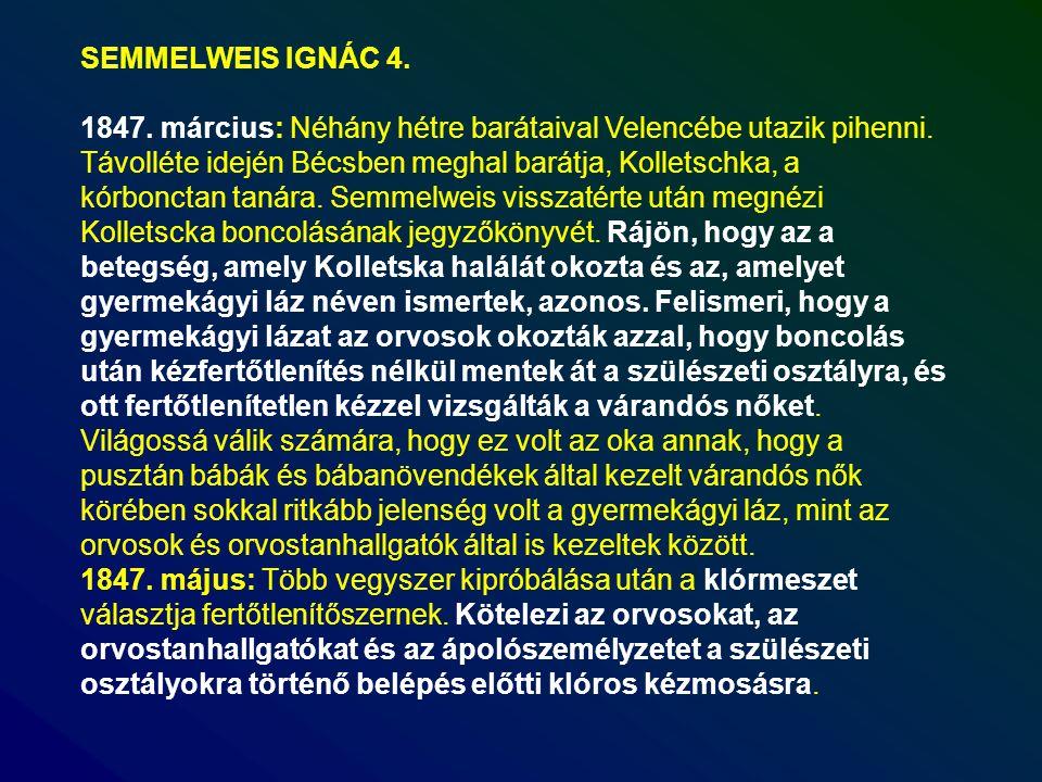 SEMMELWEIS IGNÁC 4.