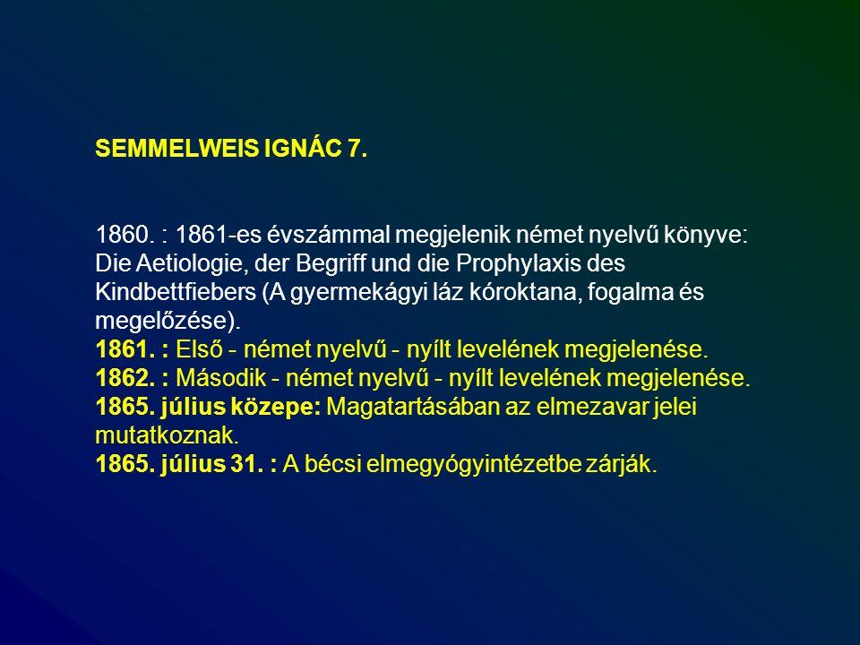 SEMMELWEIS IGNÁC 7.