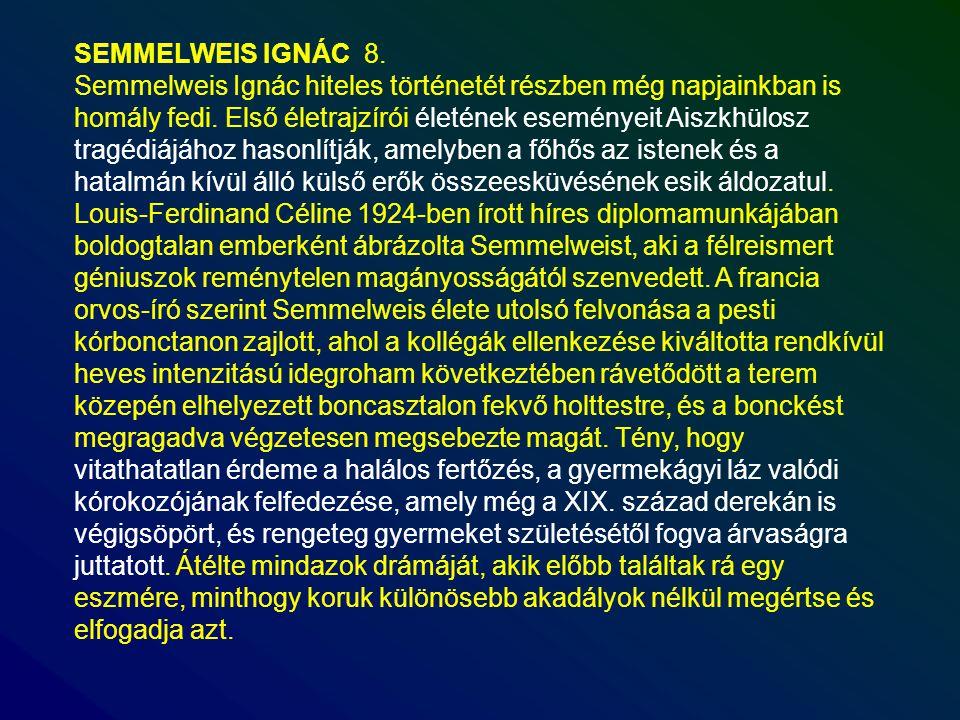 SEMMELWEIS IGNÁC 8.