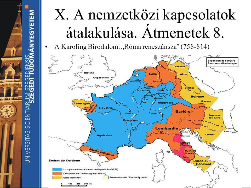X. A nemzetközi kapcsolatok átalakulása. Átmenetek 8.