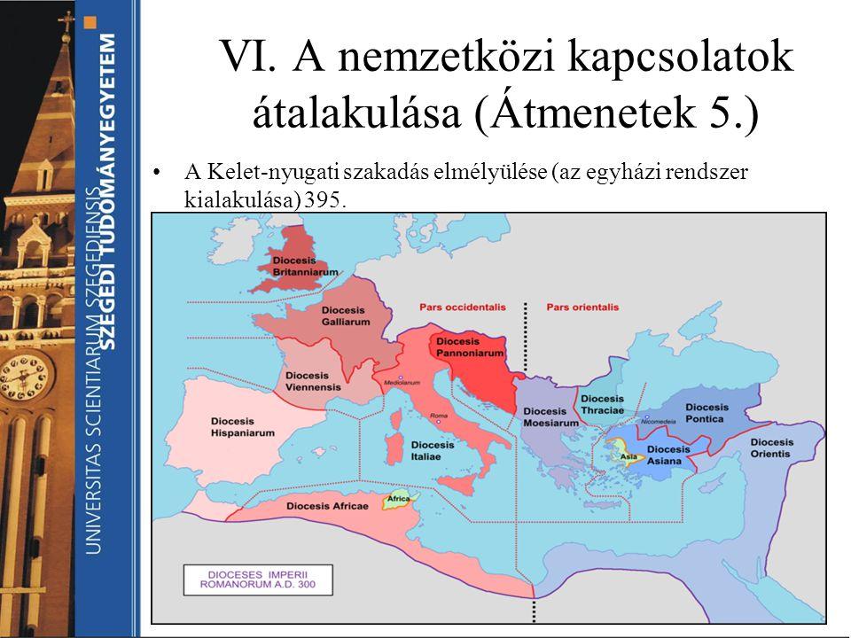 VI. A nemzetközi kapcsolatok átalakulása (Átmenetek 5.)