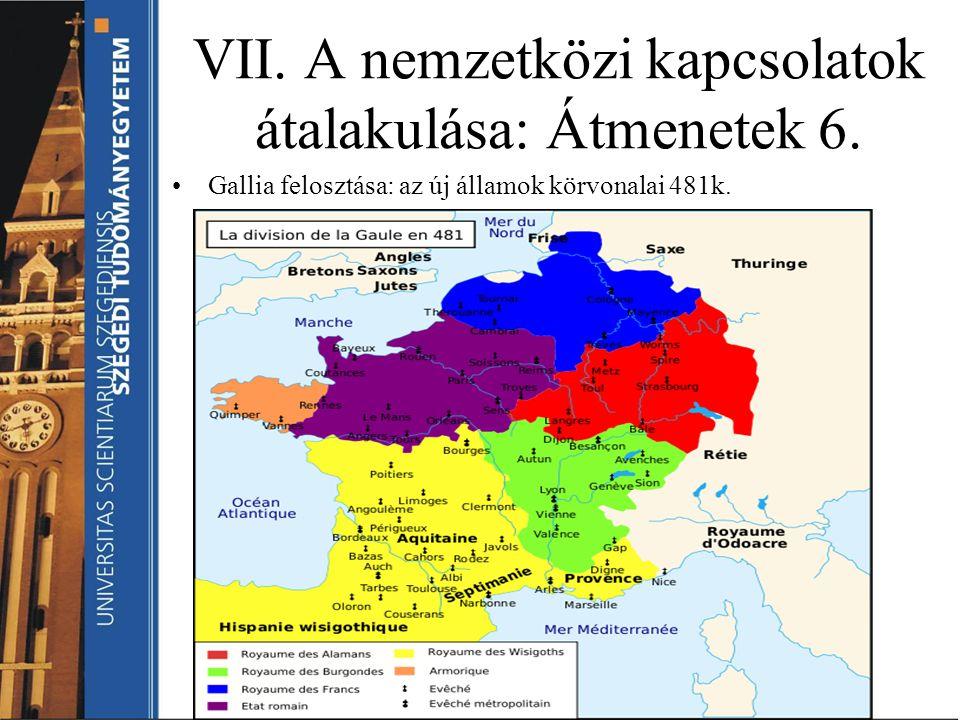 VII. A nemzetközi kapcsolatok átalakulása: Átmenetek 6.